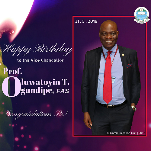 Happy Birthday Prof. Ogundipe UNILAG VC